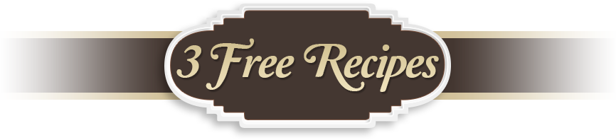 3 Free Recipes